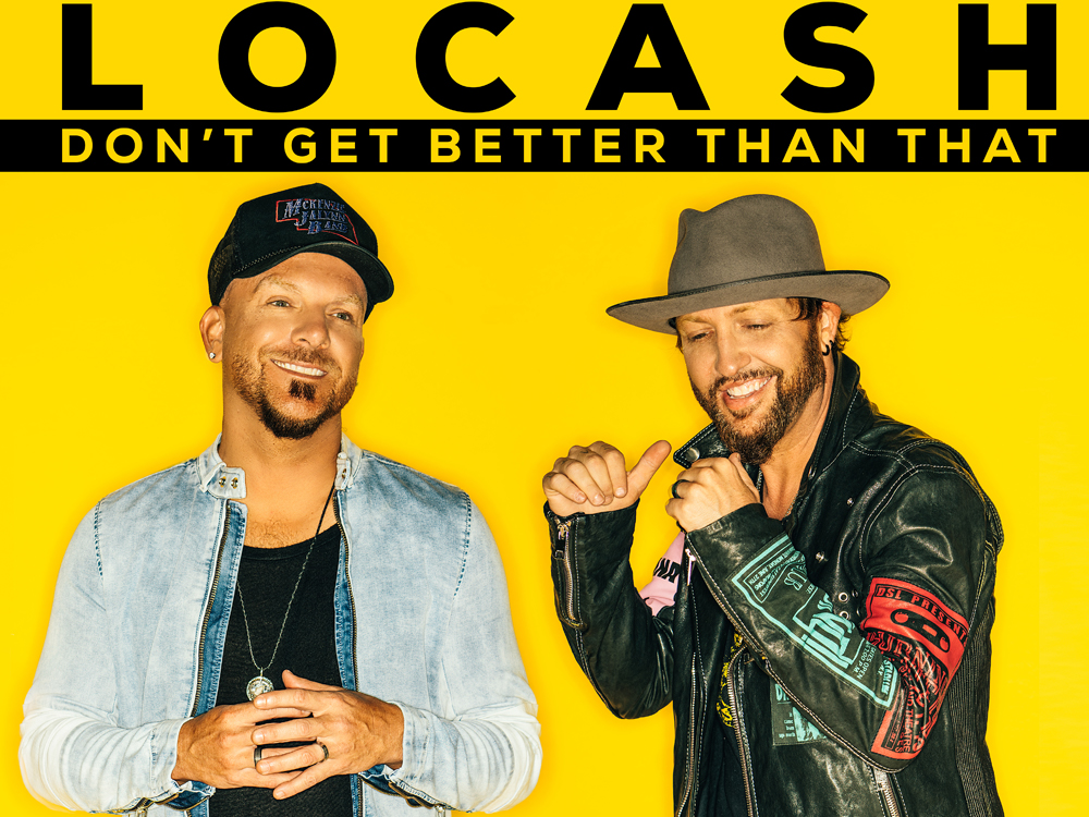 "Watch Locash Debut New Single, ""Don't Get Better Than That"""