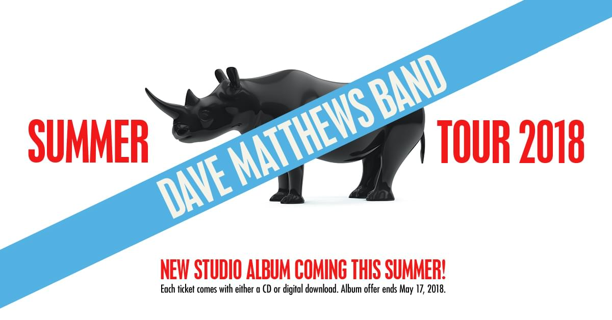Win 2 Tickets to see Dave Mathews Band!