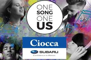 "Ciocca Subaru's ""One Song, One Us"""