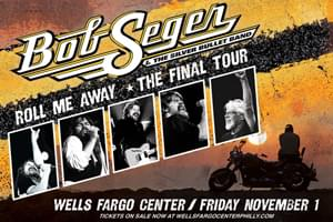 99.9 The Hawk Welcomes Bob Seger to the Wells Fargo Center on November 1