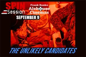The Unikely Candidates Spin Session!