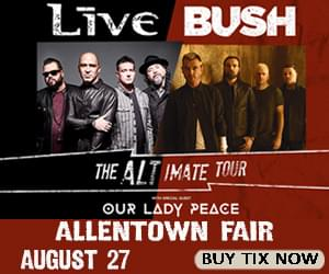 See Live + Bush At The Great Allentown Fair For Just $25