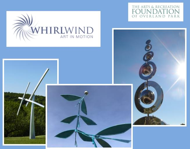 Whirlwind: Art in Motion at The Overland Park Arboretum & Botanical Gardens
