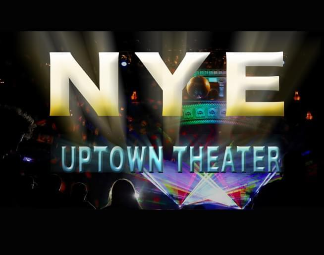 NYE at Uptown Theater!