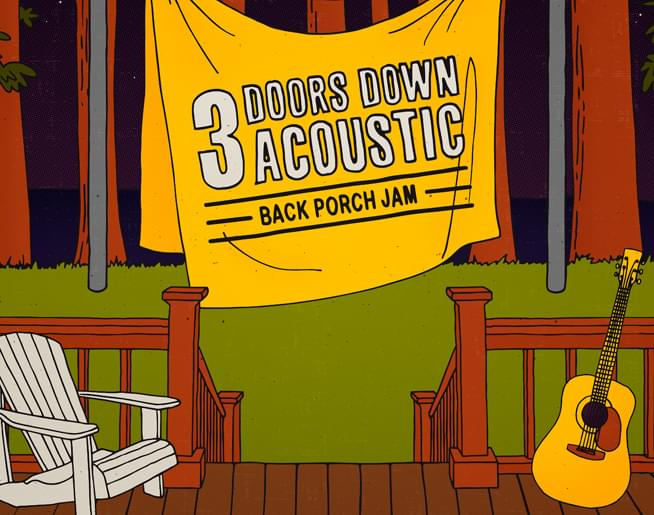 3 Doors Down Acoustic Back Porch Jam – March 29th