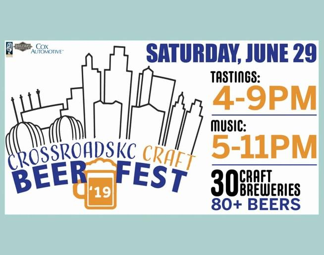 CrossroadsKC Craft BeerFest – June 29