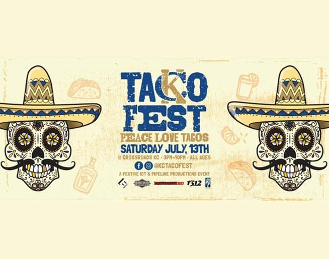 KC Taco Fest – July 13th