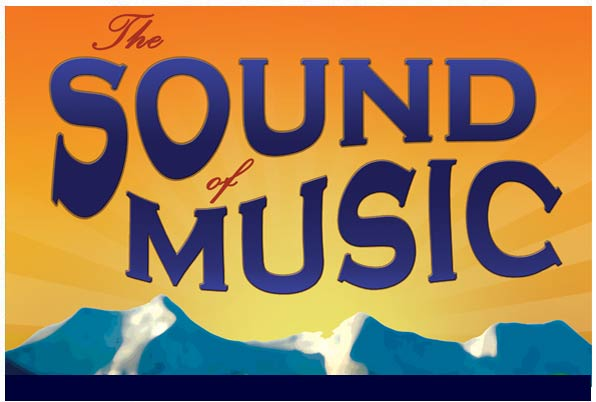 Sound of Music – Starlight Theatre July 25 – 31