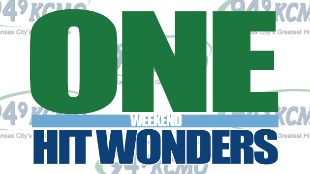 One Hit Wonders Weekend!
