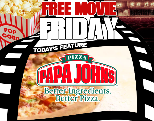 FREE-MOVIE-FRIDAY-PapaJohns