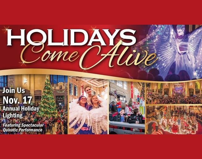 Holidays Come Alive at Union Station – Nov. 17