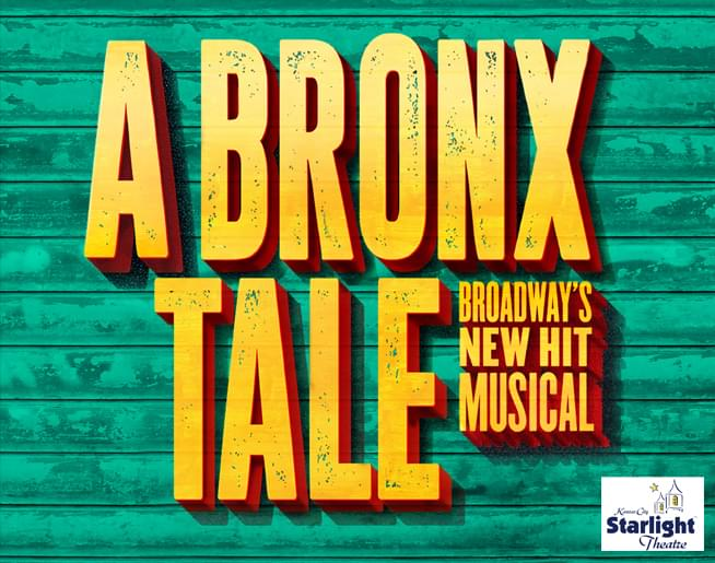 A Bronx Tale at Starlight Theatre – July 30-Aug 4
