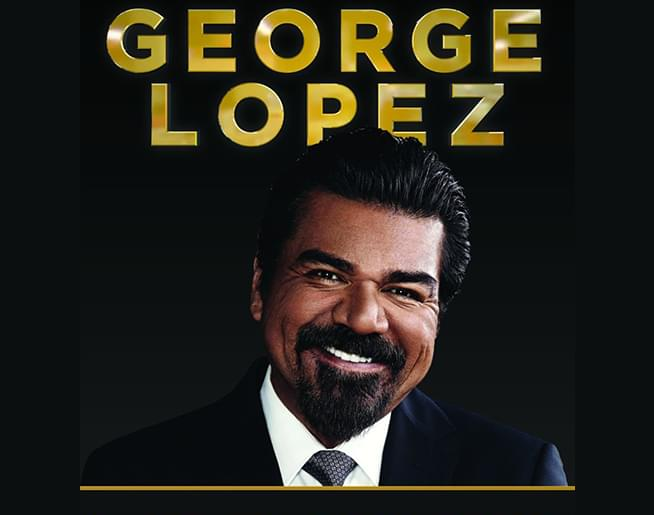 George Lopez / Uptown Theater / October 5th