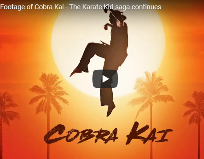 TEASER: First-Ever Footage Of Cobra Kai – The Karate Kid Saga Continues