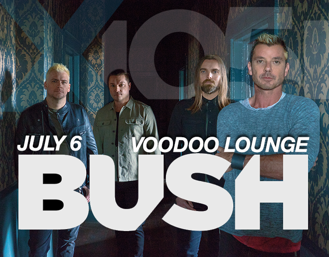 X1051 Welcomes // BUSH @ VooDoo Lounge