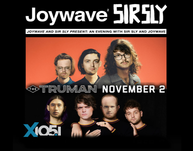 X1051 Welcomes // Sir Sly & Joywave @ The Truman