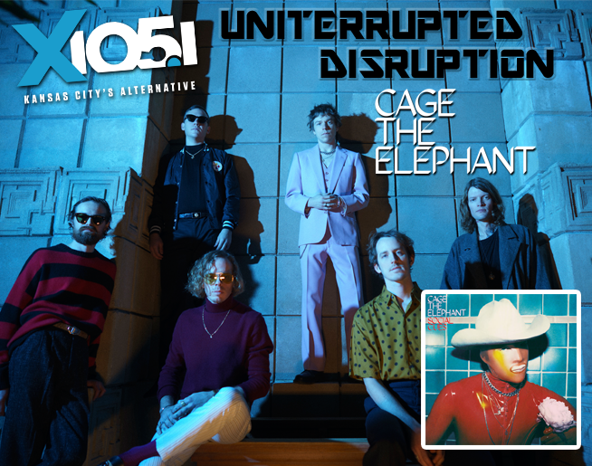 X1051's Uniterrupted Disruption with Cage The Elephant