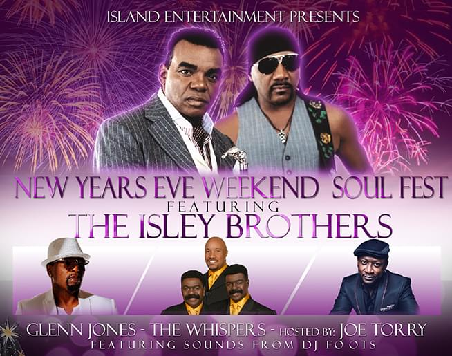 New Year's Eve Weekend Soul Fest featuring the Isley Brothers!