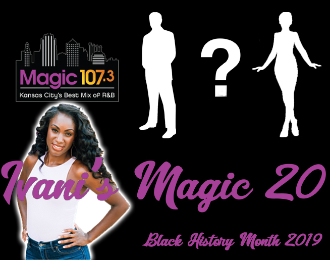 Ivani's Magic 20 – Black History Month