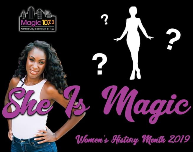 Women's History Month – She Is Magic!