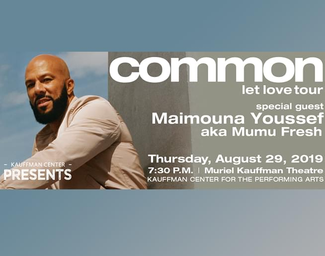 Kauffman Center Presents  Common – Let Love Tour Aug 29th