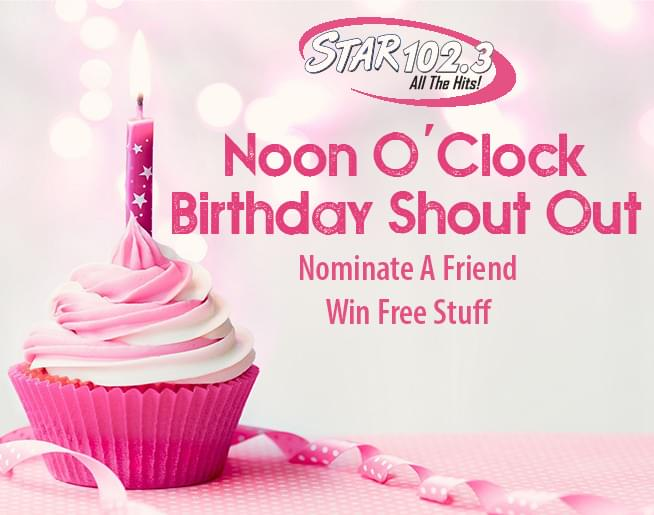 Noon O'Clock Birthday Shout-out