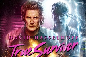 Hassle the Hoff, and You may never survive..