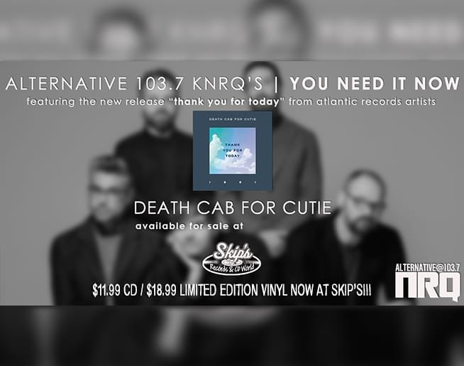 You Need It Now – Death Cab For Cutie