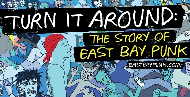 'Turn it Around: The Story of East Bay Punk' released in select theaters