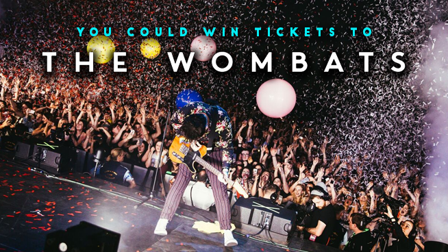 Enter For A Chance To Win Tickets To The Wombats!