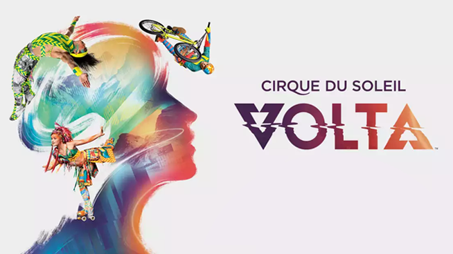 November 15- January 6: Cirque Du Soleil Volta