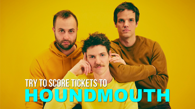 Try To Win Tickets To See Houndmouth!