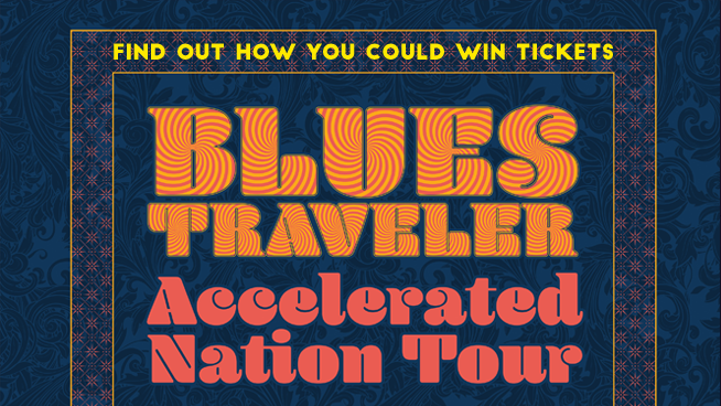 You Could Score Tickets To Blues Traveler!