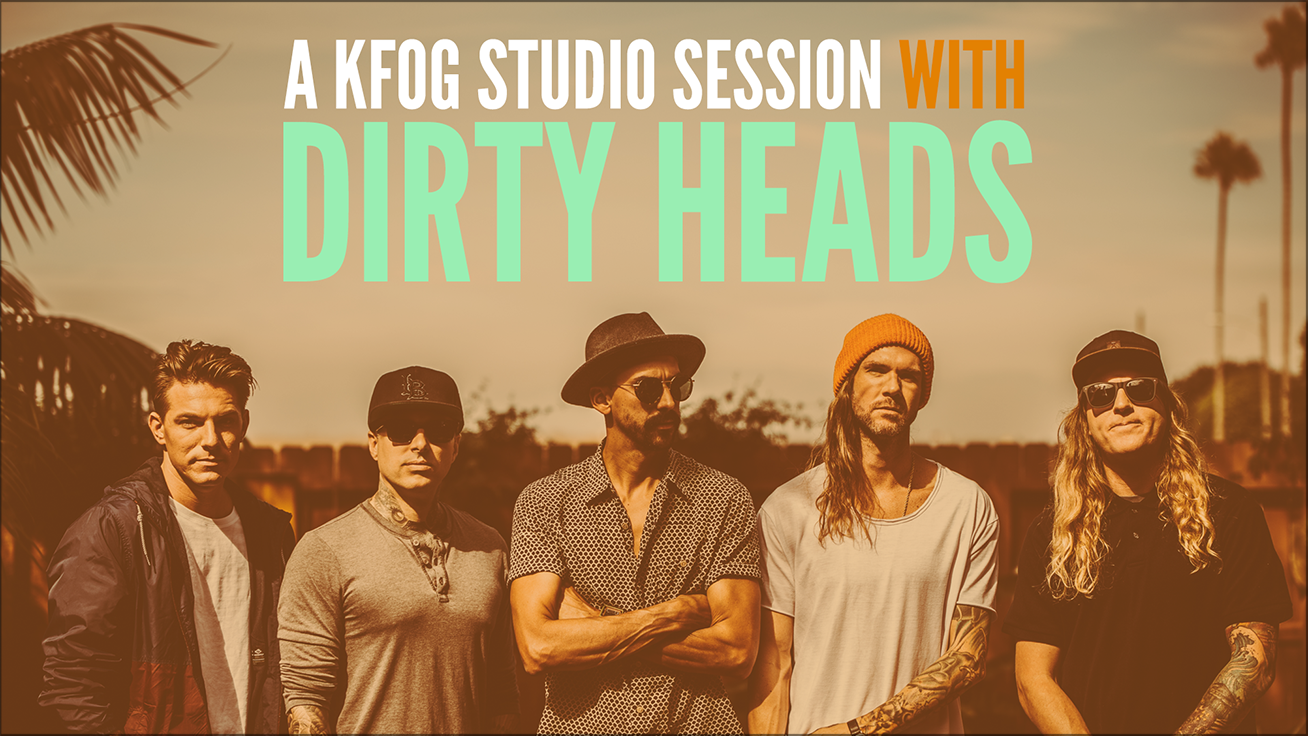 Try To Win Access Into A KFOG Studio Session With Dirty Heads
