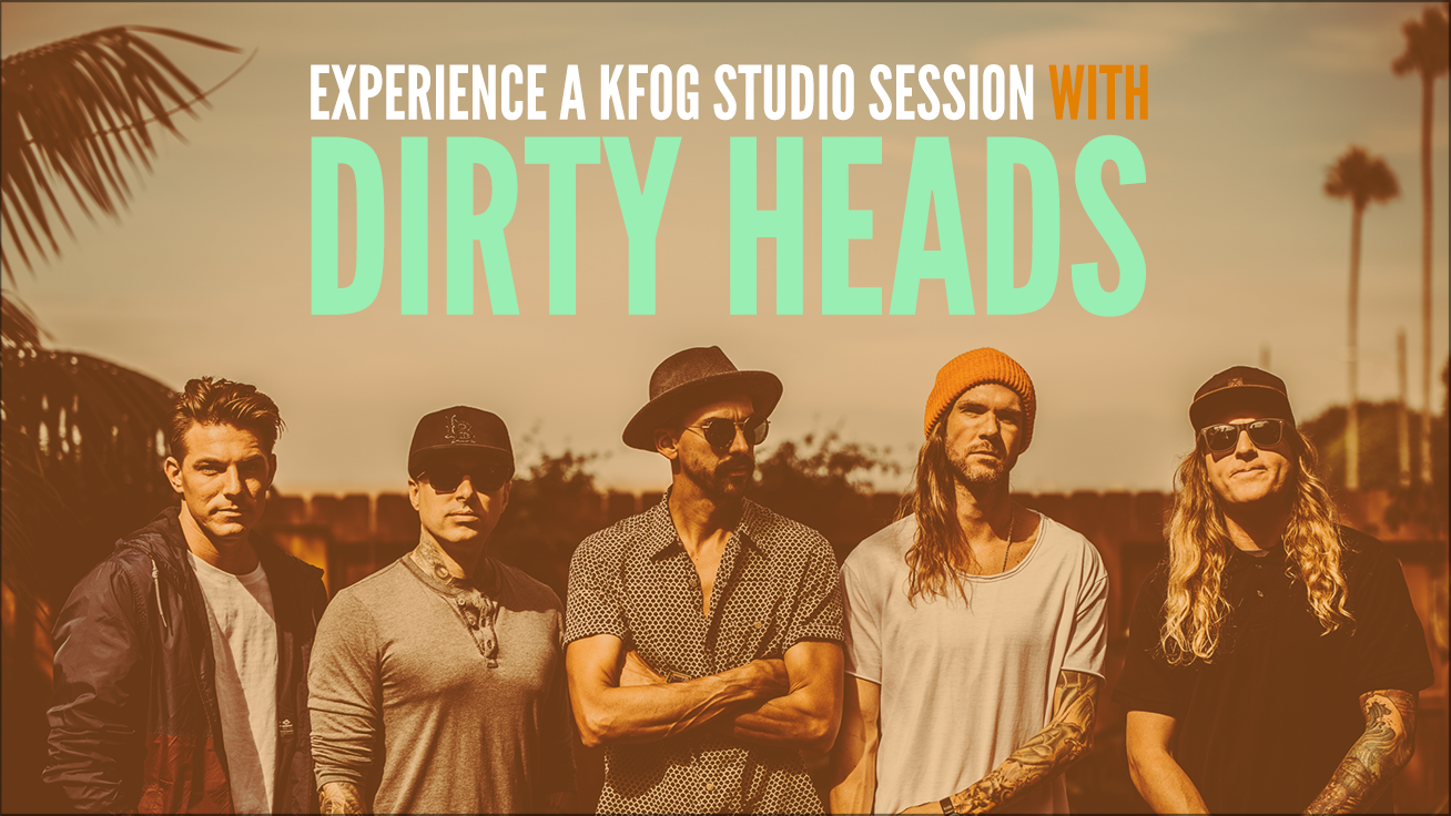 kfog private session with dirty heads