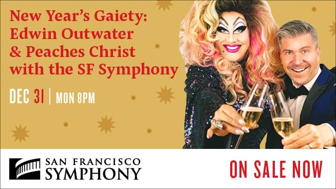 December 31: New Year's Gaiety: Peaches Christ and the SF Symphony