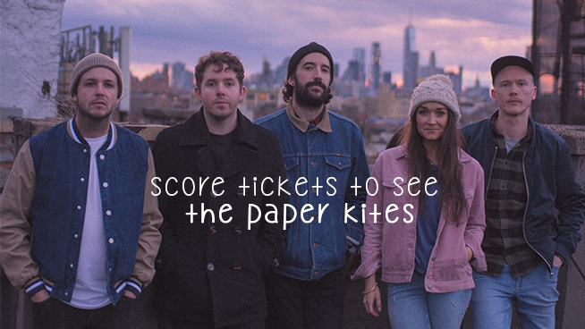 You Could Win Tickets To The Paper Kites