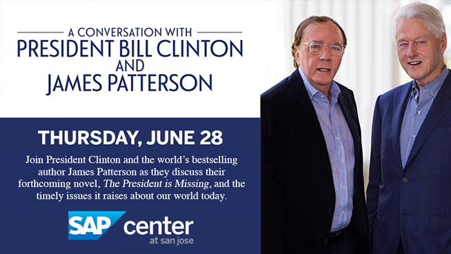 June 28: A Conversation with Bill Clinton and James Patterson @ SAP Center