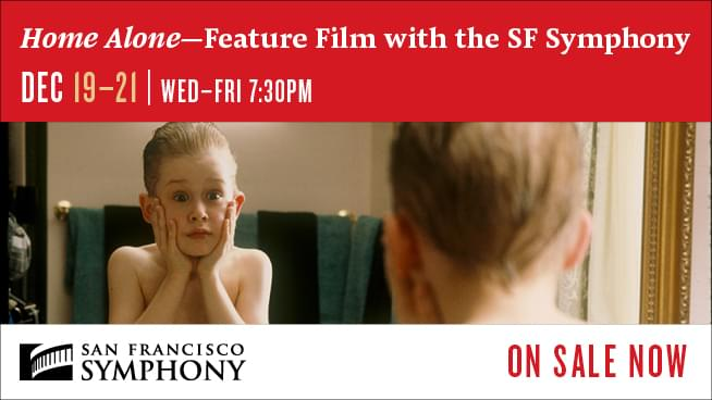 December 19-21: Home Alone- Feature Film With The SF Symphony