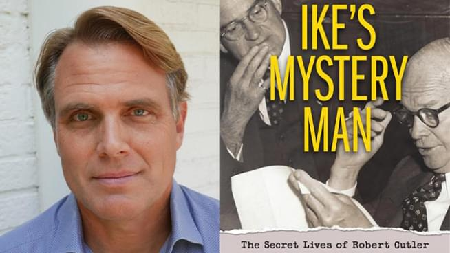 "Conversation with Peter Shinkle, Author of ""Ike's Mystery Man: The Secret Lives of Robert Cutler"""
