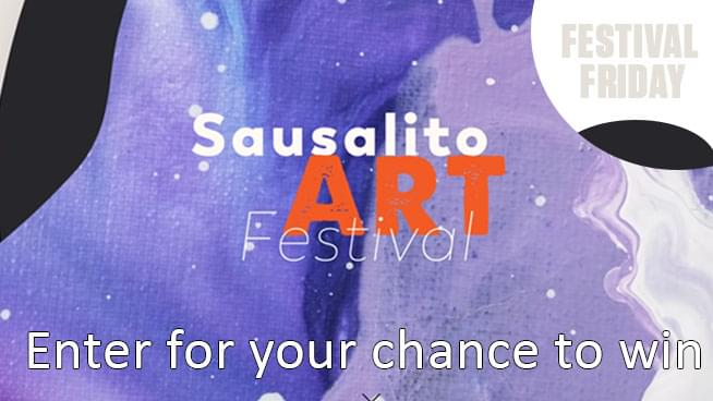 Festival Friday's! Enter for your chance to win tickets to the Sausalito Art Festival!