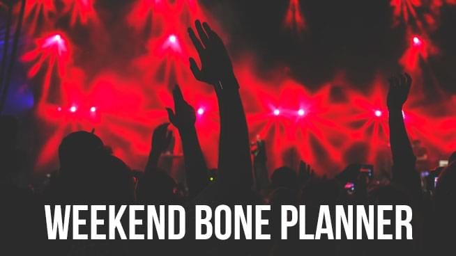 The Weekend Bone Planner for October 19th – 21st