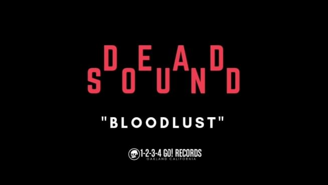 "Listen To Dead Sound's New Song ""Bloodlust"""