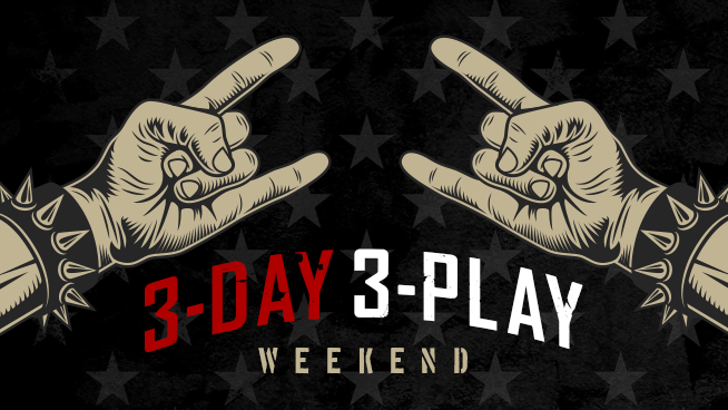3-Day 3-Play Weekend