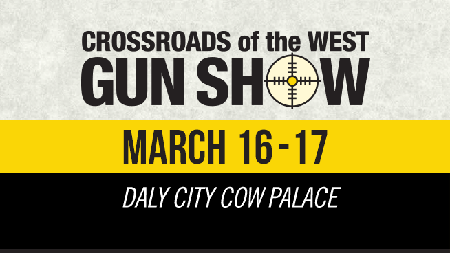 March 16 – March 17: Crossroads Of The West Gun Show