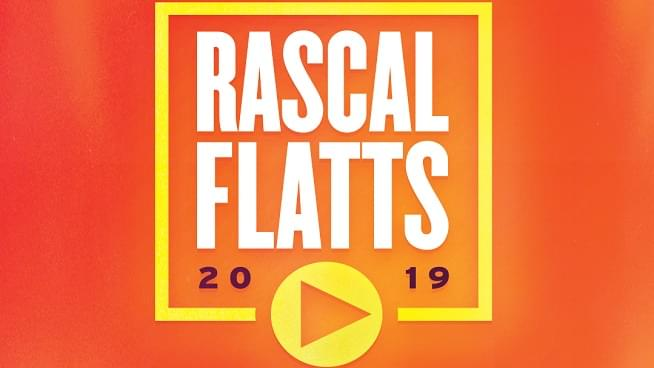 July 25: Rascal Flatts