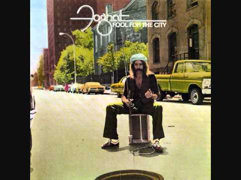 'Fool For The City' by Foghat