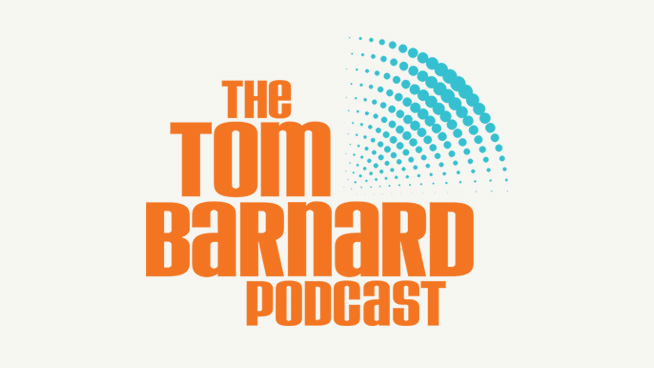 The Tom Barnard Podcast