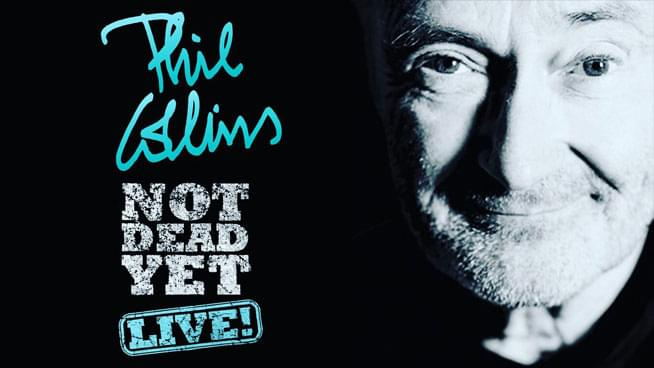 OCT 21 • Phil Collins: Not Dead Yet, LIVE!