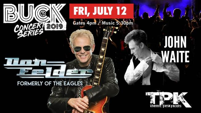 JUL 12 • Don Felder (Formerly of the Eagles) & John Waite (Buck Concert Series)
